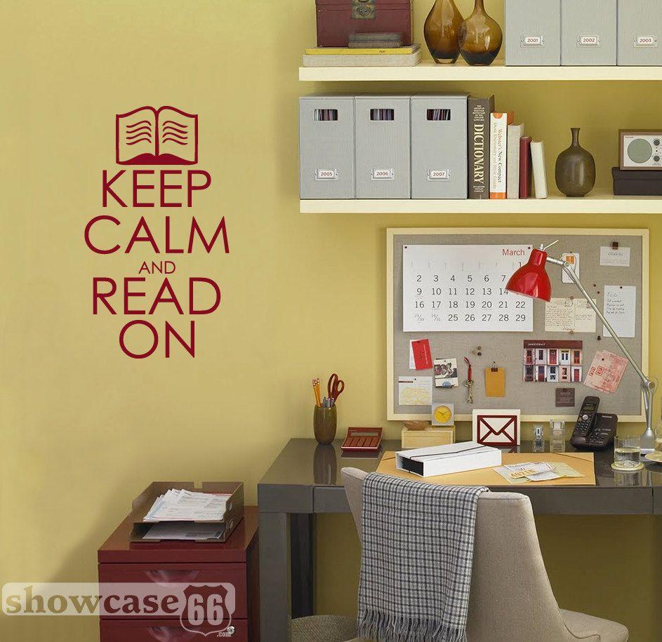 Keep Calm and Read On - Vinyl Wall Art - FREE Shipping. $17.50, via ...