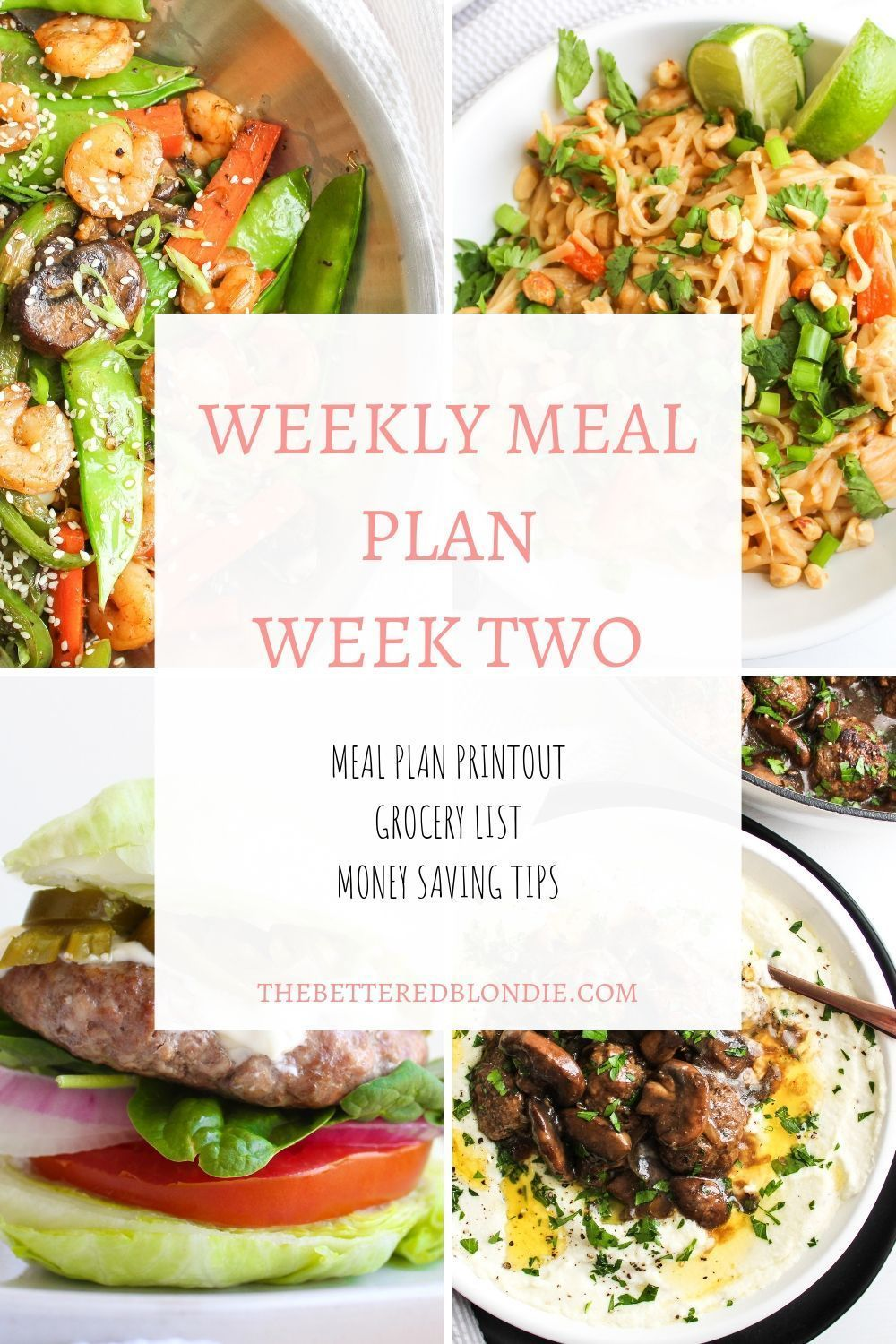Meal Plan Week Two Meal Planning Meals Meals For The Week