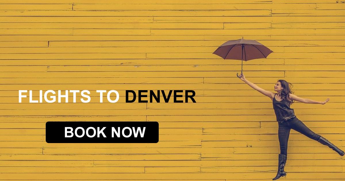 Find the Cheap Flight Deals Compare Flight Fares to Denver
