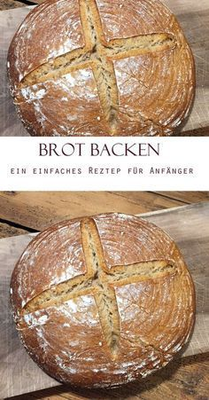 Brot backen: So einfach backt ihr Brot selber! #easymexicanfoodrecipes