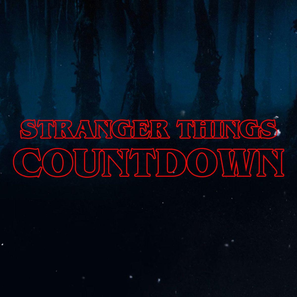 [US] Countdown to Stranger Things Season 2 Strange