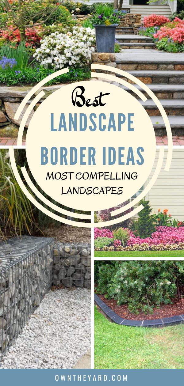 Landscape Border Ideas Most Compelling Landscapes 2021