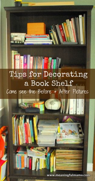 Tips For Decorating And Organizing A Bookshelf Bookcase