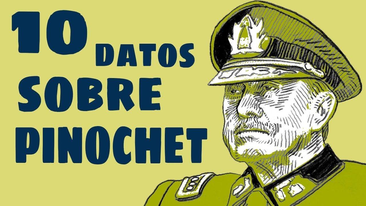 10 Datos Que No Sabias Augusto Pinochet Augusto Pinochet Datos Personajes