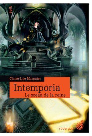 Intemporia / Claire-Lise Marguier. - Rouergue (épik). 2014