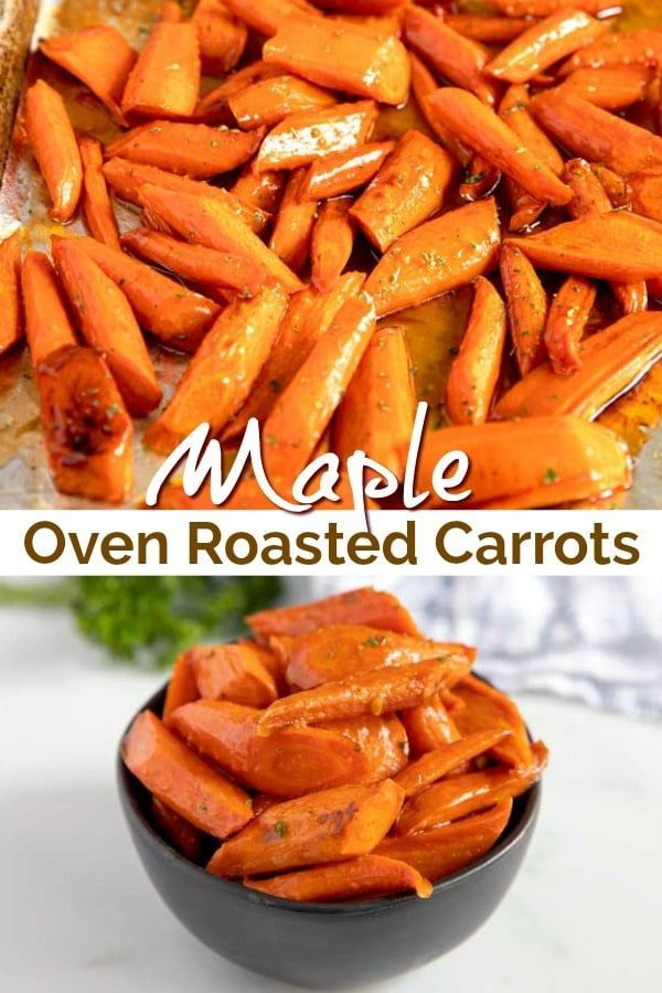 Oven Roasted Carrots tossed with maple syrup and cooked until perfectly tender and caramelized. These easy to make roasted carrots are the perfect side dish to serve on a weeknight or for the holidays!
