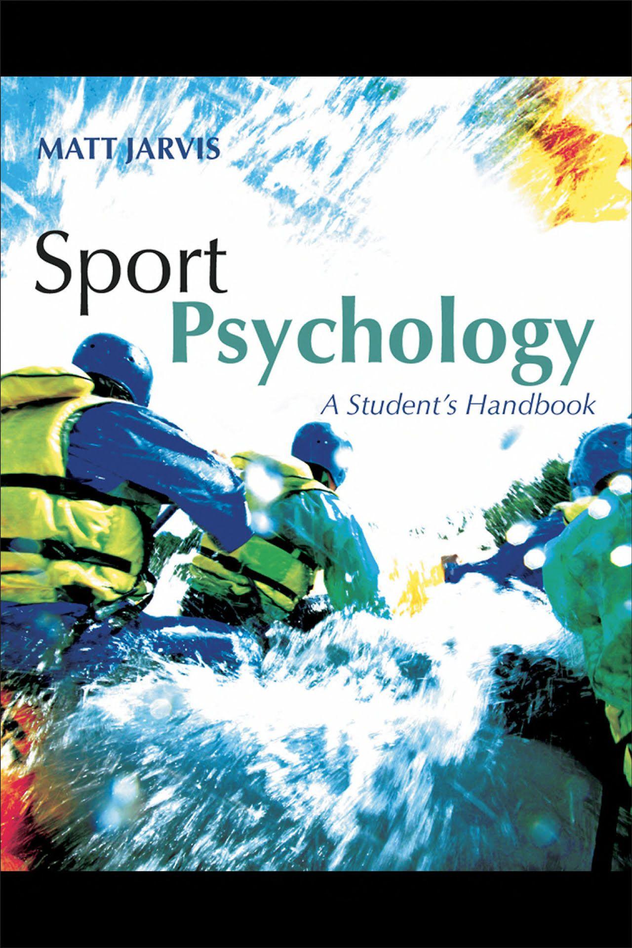 Sport Psychology A Student's Handbook Sports psychology