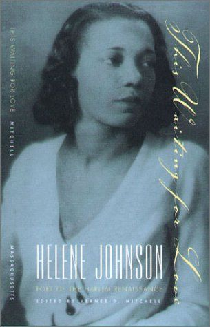 Helen Johnson Who Was Better Known As Helene Johnson Was An African
