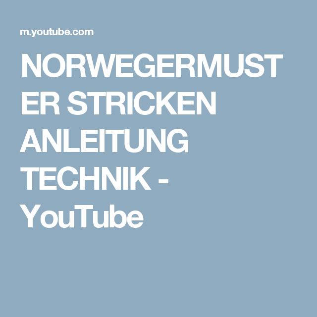 Photo of NORWEGERMUSTER STRICKEN ANLEITUNG TECHNIK