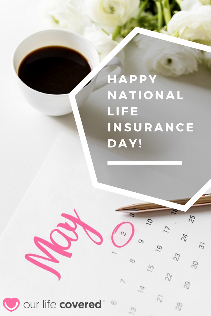 Happy National Life Insurance Day! National life