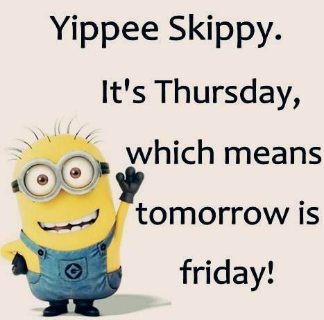 Minion It S Thursday With Images Minions Funny Funny Minion