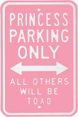 Princess Parking Only! Need these to put on the wall for HK and Gracyn's Stroller parking hahaha! :D