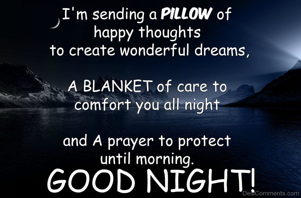 Pillow And Blanket Good Night Quotes Good Night Wishes Good Night Text Messages