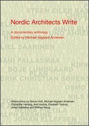 Nordic architects write : a documentary anthology / edited by Michael Asgaard Andersen