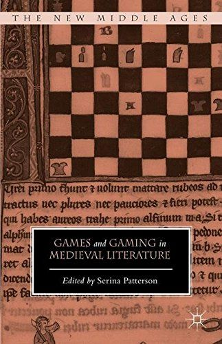 Games and Gaming in Medieval Literature (The New Middle Ages)