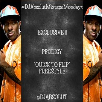 "As a part of DJ Absolut's Mixtape Monday's, DJ Absolut presents his collab with Prodigy of Mobb Deep, a rant bound freestyle ""Quick To Flip"".  Visit StreetKhemistry.com for the rest of my write up!"