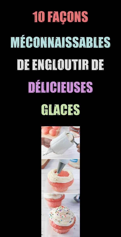 10 Facons Meconnaissables De Engloutir De Delicieuses Glaces In 2020 Food Condiments