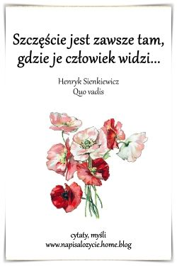 Patrzec Zeby Widziec Words Thoughts Quotes