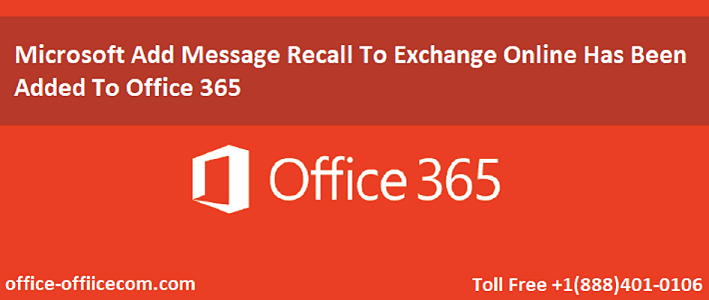 Microsoft Add Message Recall To Exchange Online Has Been Added To Office 365 Messages Email Client Microsoft