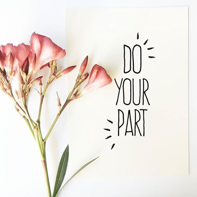 Do Your Part Inspirational Quote Print Must Draw Inspirational