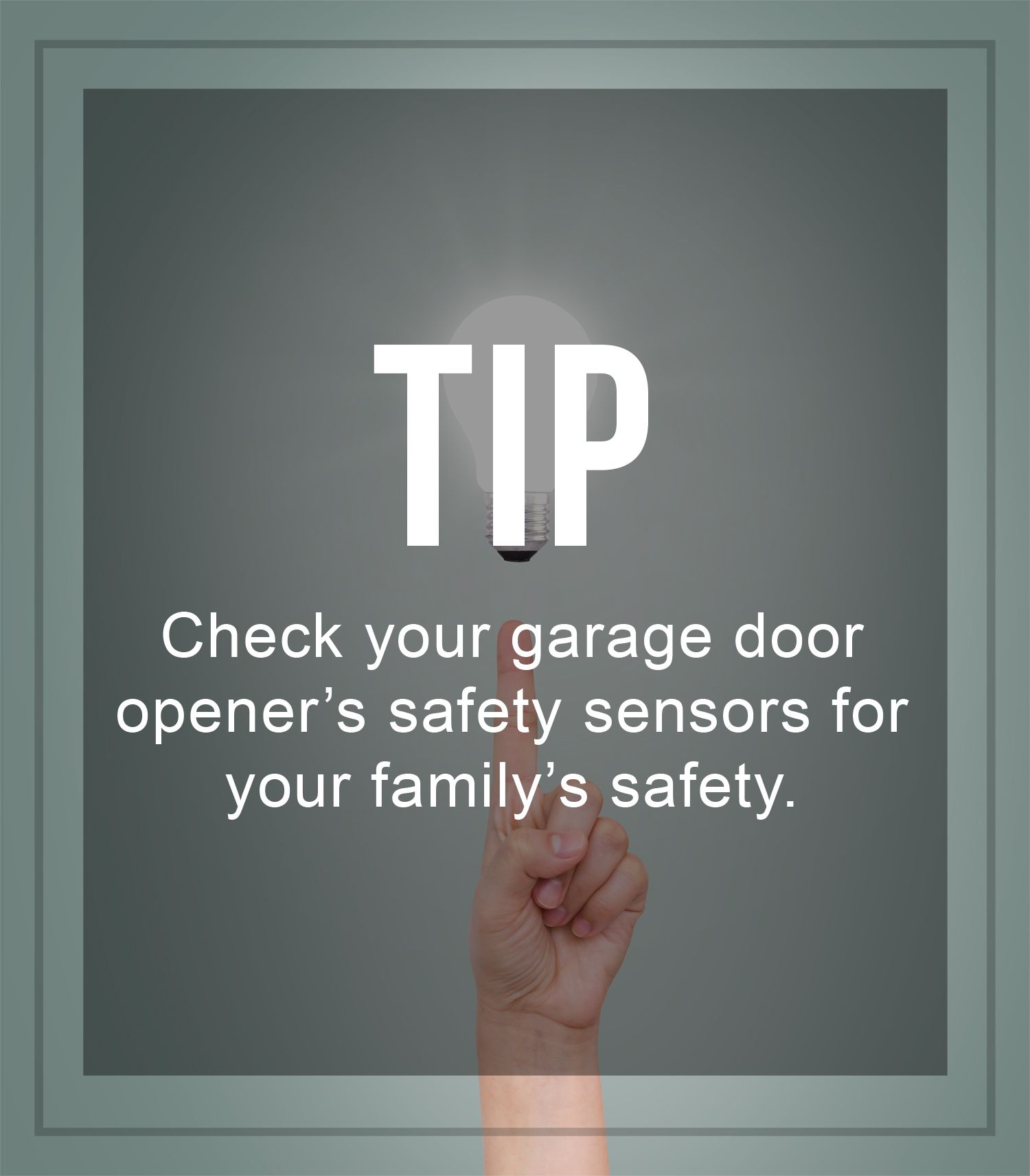 Tip Check Your Garage Door Openers Safety Sensors For Your