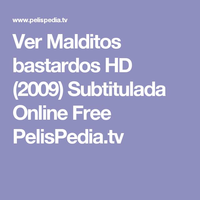 Ver Malditos bastardos HD (2009) Subtitulada Online Free PelisPedia.tv