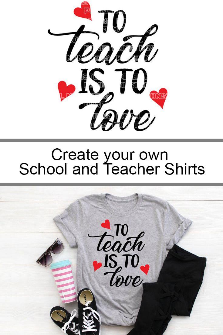 Download To Teach is to Love svg, School svg, Teacher svg, Love svg ...