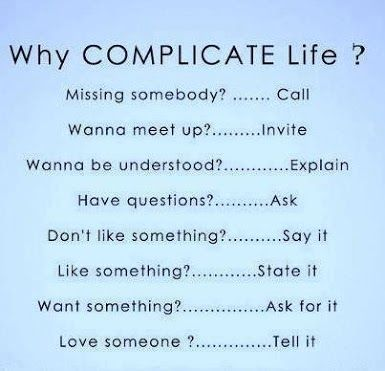 Life Is Not Complicated We Are Complicated When We Stop Doing The
