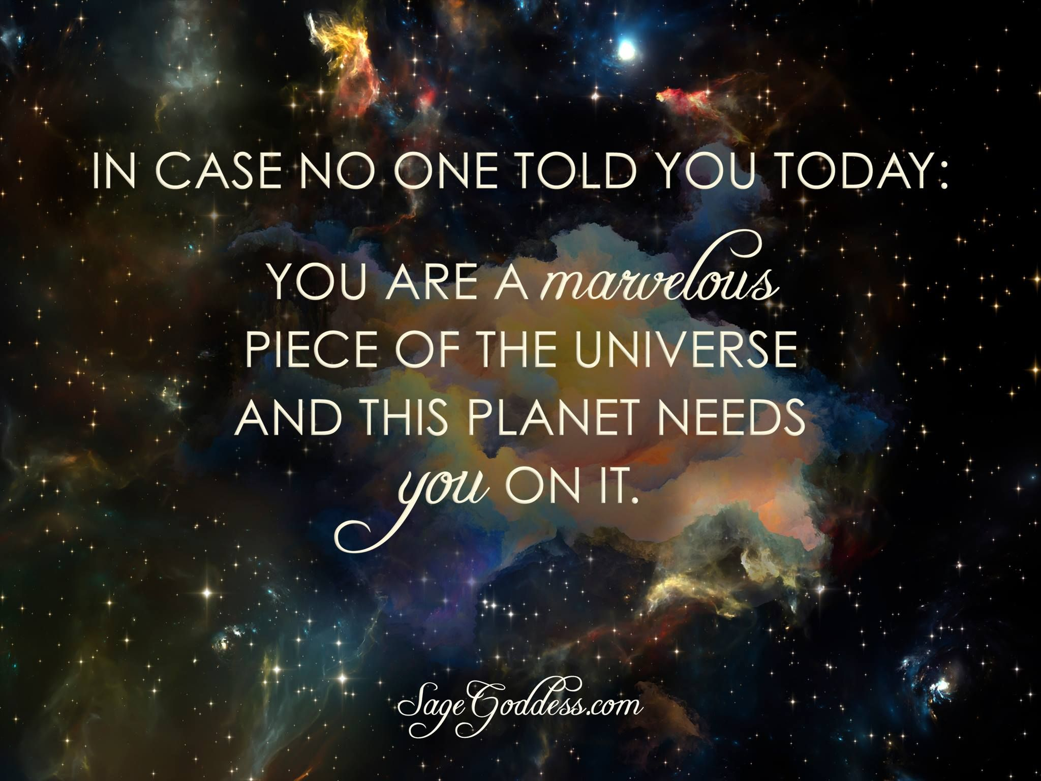 In Case No One Told You Today, You Are A Marvelous Piece