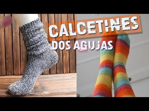 Calcetines Tejidos en Dos Agujas - YouTube | Tutoriales | Pinterest ...