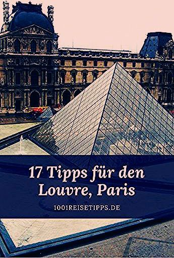 Photo of Louvre in Paris > 17 Tipps für deinen unvergesslichen Tag » 1001 Reisetipps