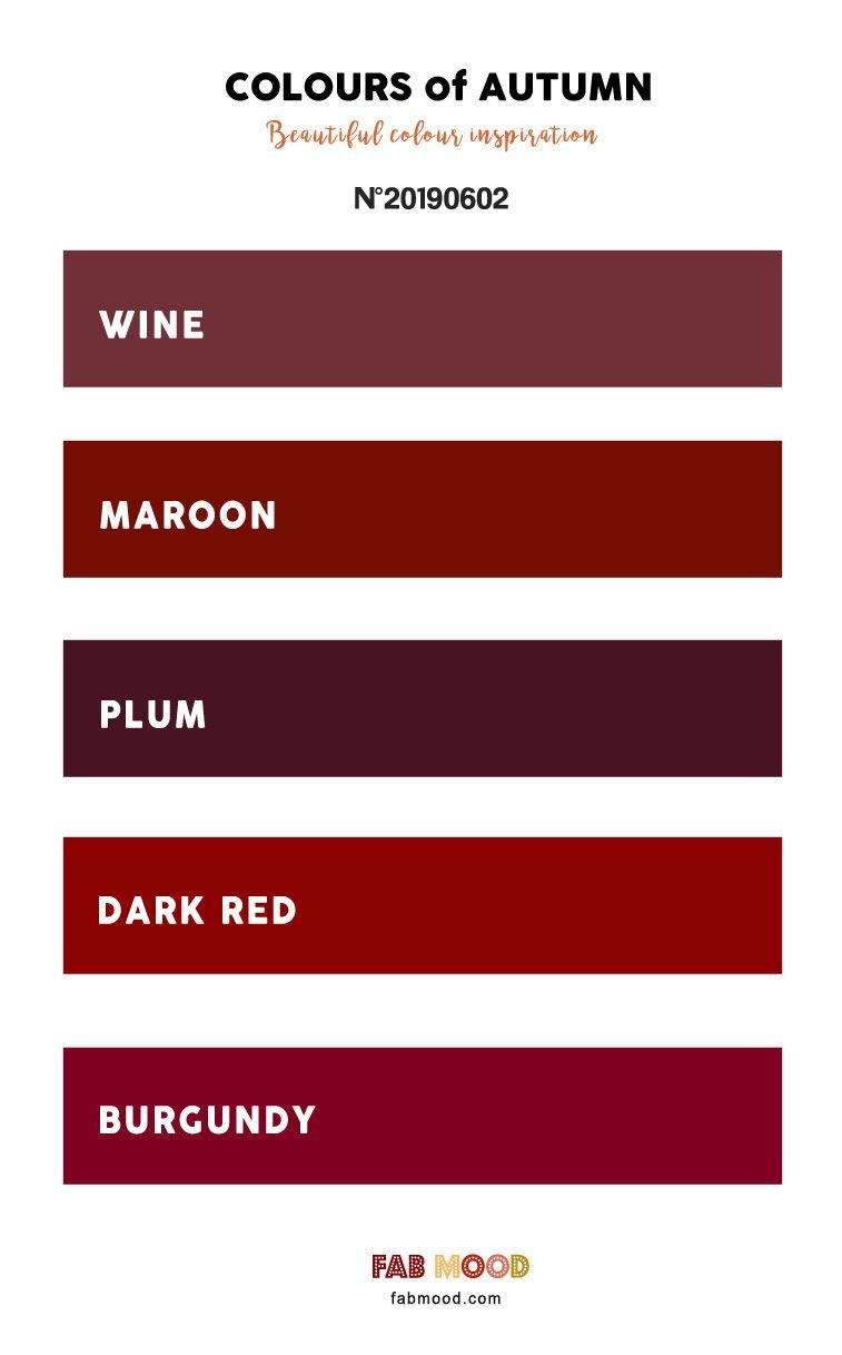 Pretty Autumn Color Palette Of Wine Maroon Plum Dark Red And Burgundy Pretty Autumn Color Palette Wine Maroon Plum Muur Kleuren Rode Muren Kleuren