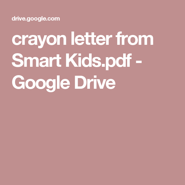 crayon letter from Smart Kids.pdf - Google Drive