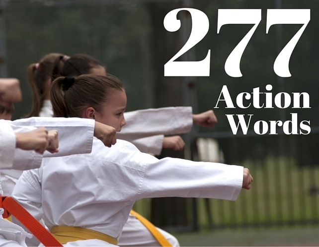 277 Action Words to Supercharge Your Writing Bob Angus - action words list