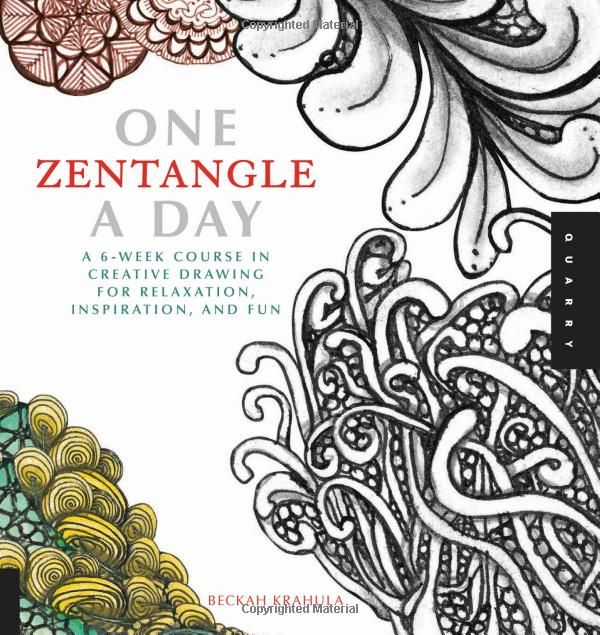 One Zentangle a Day: A 6-Week Course in Creative Drawing for Relaxation, Inspiration, and Fun: Amazon.de: Beckah Krahula: Englische Bücher