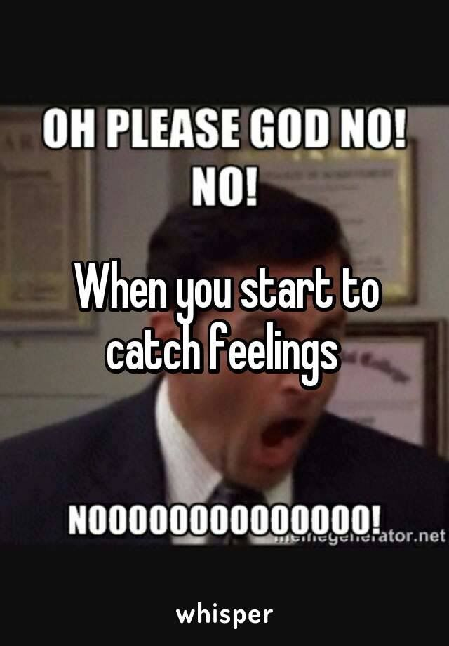 Lmao Funny Sht Catch Feelings Catching