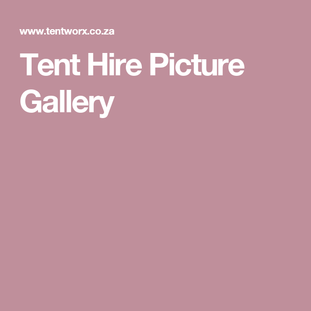 Tent Hire Picture Gallery  sc 1 st  Pinterest & Tent Hire Picture Gallery | Plaas Troue | Pinterest | Tent hire ...