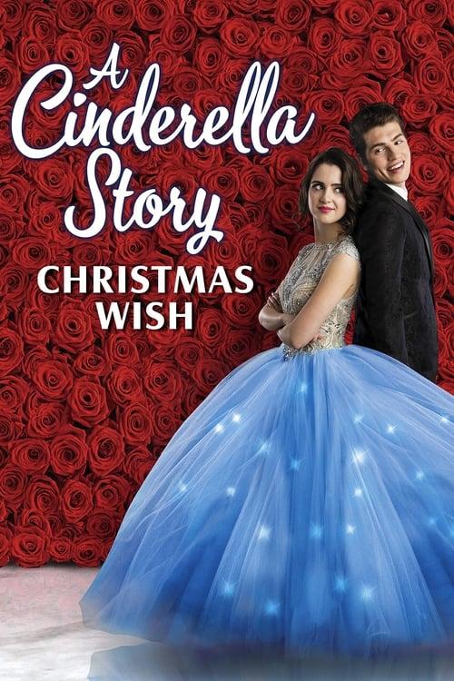 A Cinderella Story Christmas Wish 2019 A Cinderella Story Cinderella Christmas Wishes
