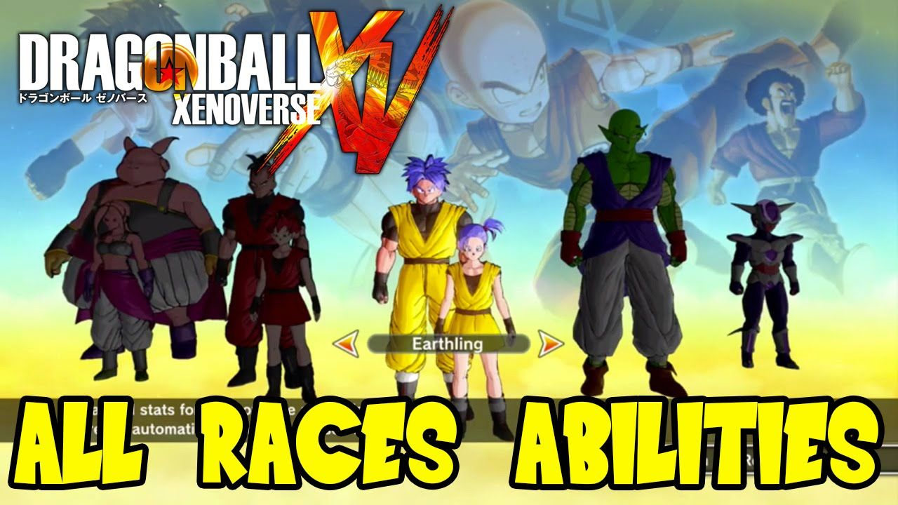 Dragon Ball Xenoverse All Races Special Abilities Attributes