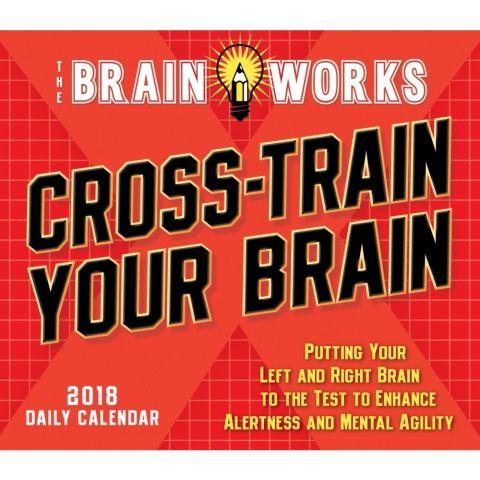 Brain Works Cross-Train Brain 2018 Desk Calendar Desk calendars