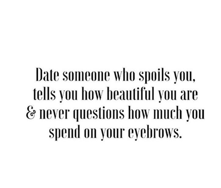 Marry The Guy Dont Just Date Him I Did Brow Qoutes And