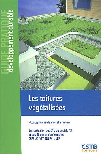Toiture Vegetalisee Comment La Fabriquer Soi Meme Avec Images Toiture Vegetalisee Toiture Toit Vegetalise