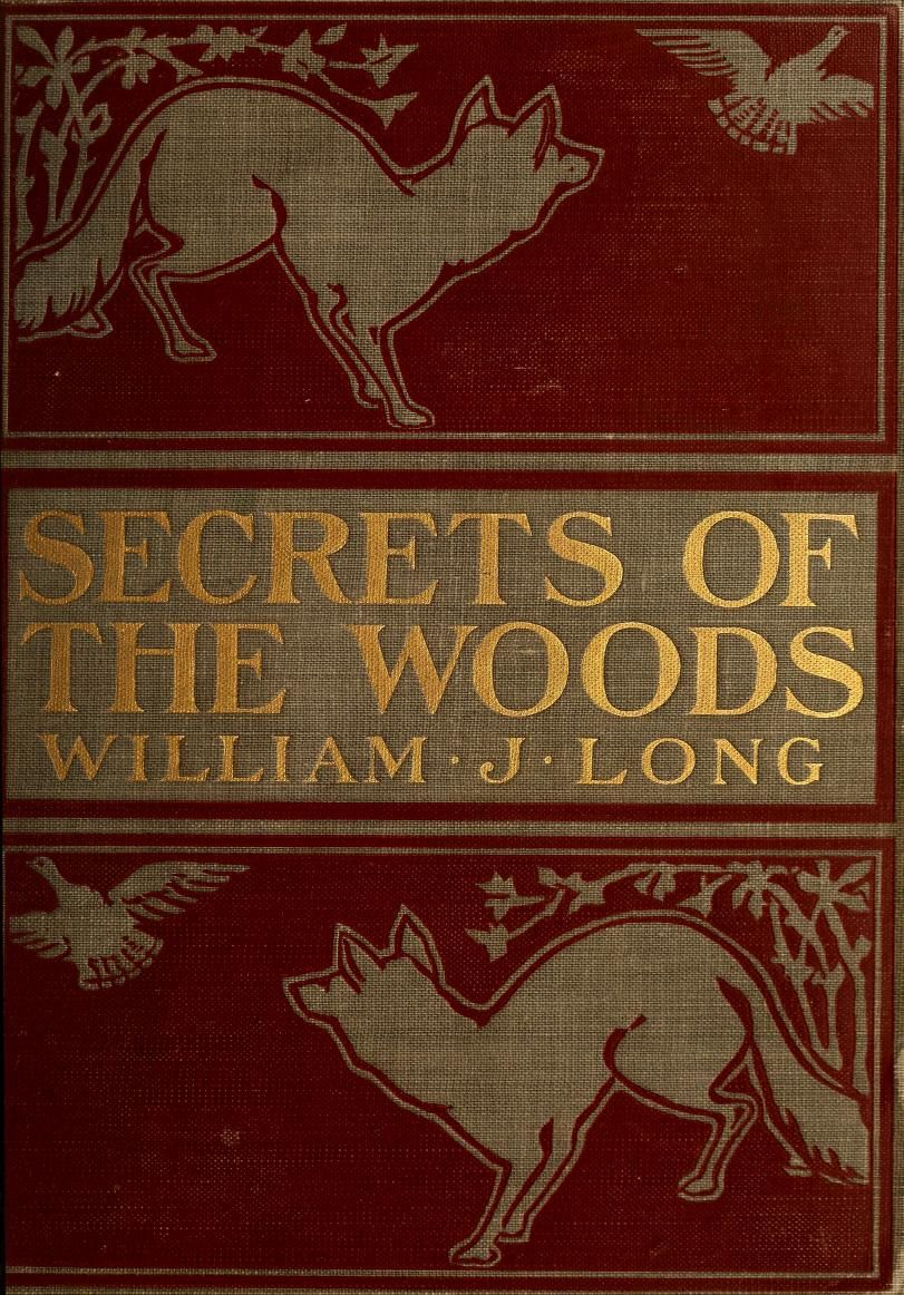 Vintage Books · 'secrets Of The Woods' By William J Long Published 1901  By Ginn
