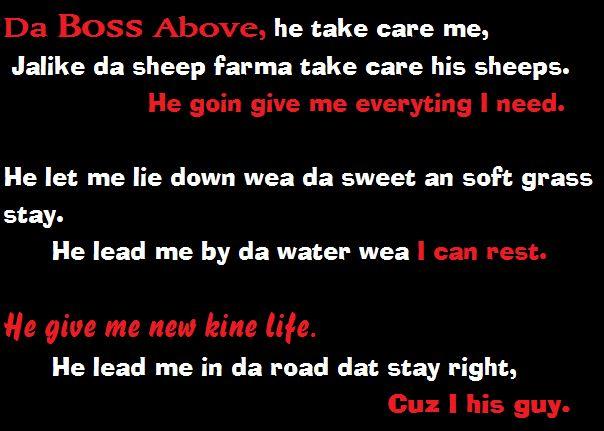 Psalm 23 in Hawaiian pidgin language...too cool not to ... |Pidgin Bible