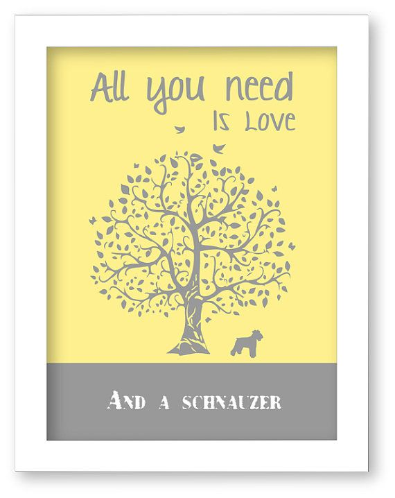schnauzer Art Print, schnauzer Silhouette, All You Need Is Love And ...