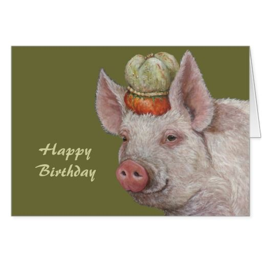 Mister Smythe The Pig Birthday Card Birthday Cards Pinterest