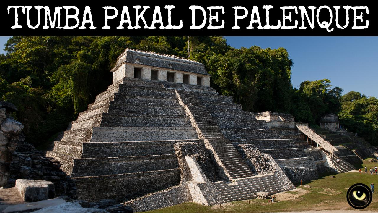 Tumba Pakal De Palenque Palenque Construcciones Mayas Monumentos