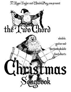 2 Chord Christmas Songbook on Amazon (get a hard copy