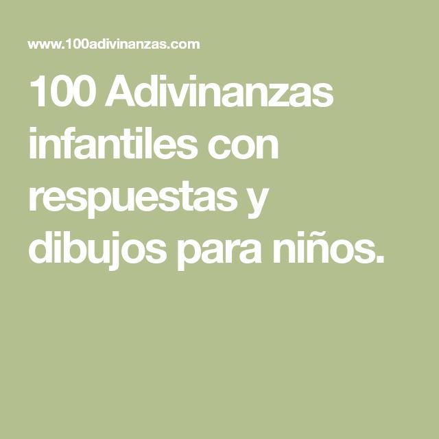 100 Adivinanzas Infantiles Con Respuestas Y Dibujos Para Ninos Adivinanzas Infantiles Con Respuesta Dibujos Para Ninos Adivinanzas