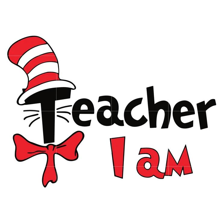 Teacher I Am Dr Seuss Svg Dr Seuss Quotes Digital File Svgtrending Dr Seuss Quotes Dr Seuss Teacher Dr Seuss